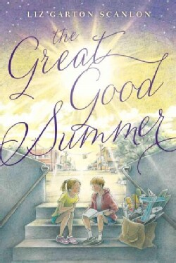 The Great Good Summer (Paperback)