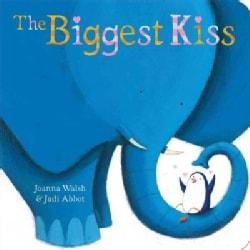 The Biggest Kiss (Board book)