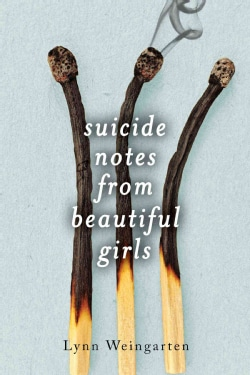 Suicide notes from beautiful girls (Hardcover)