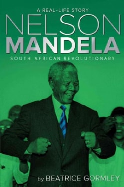 Nelson Mandela: South African Revolutionary (Paperback)