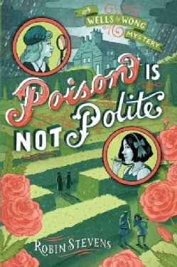 Poison Is Not Polite (Paperback)