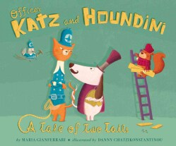 Officer Katz and Houndini: A Tale of Two Tails (Hardcover)