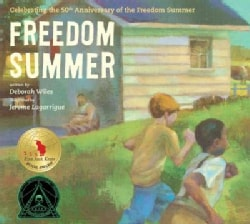 Freedom Summer: Celebrating the 50th Anniversary of the Freedom Summer (Hardcover)