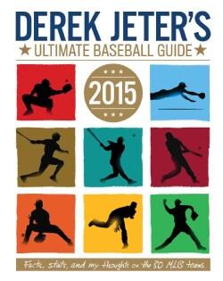 Derek Jeter's Ultimate Baseball Guide 2015 (Paperback)