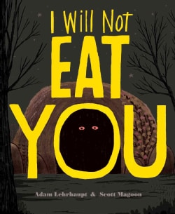 I Will Not Eat You (Hardcover)