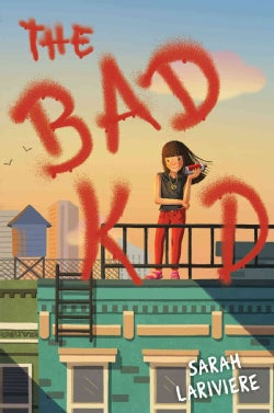 The Bad Kid (Hardcover)