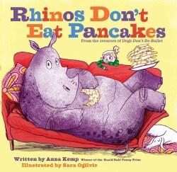 Rhinos Don't Eat Pancakes (Hardcover)