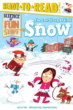 The Cool Story Behind Snow (Hardcover)