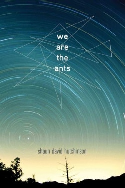 We Are the Ants (Hardcover)