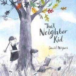 That Neighbor Kid (Hardcover)