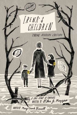 Irena's Children: Young Readers Edition; A True Story of Courage (Hardcover)