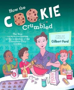 How the Cookie Crumbled (Hardcover)