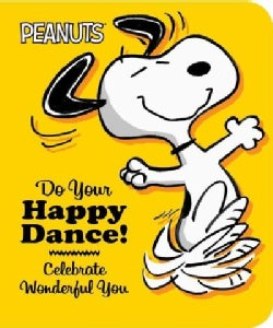 Do Your Happy Dance!: Celebrate Wonderful You (Board book)