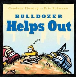 Bulldozer Helps Out (Hardcover)