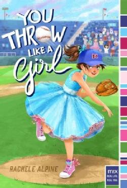 You Throw Like a Girl (Paperback)