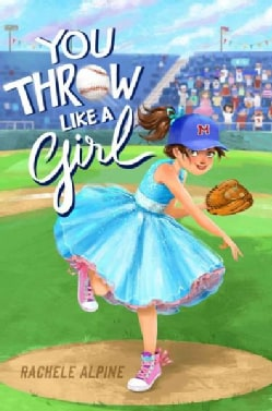 You Throw Like a Girl (Hardcover)