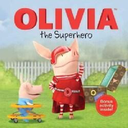 Olivia the Superhero (Paperback)