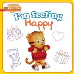 I'm Feeling Happy (Board book)