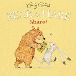 Bear & Hare Share! (Hardcover)