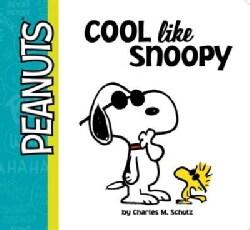 Cool Like Snoopy (Board book)