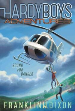 Bound for Danger (Paperback)