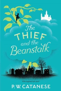 The Thief and the Beanstalk (Hardcover)