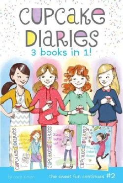 Cupcake Diaries: Alexis and the Perfect Recipe / Katie, Batter Up! / Mia's Baker's Dozen:  3 Books in 1 (Paperback)