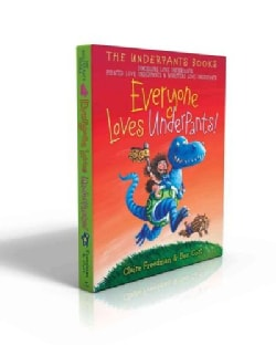 Everyone Loves Underpants!: Dinosaurs Love Underpants / Pirates Love Underpants / Monsters Love Underpants (Hardcover)