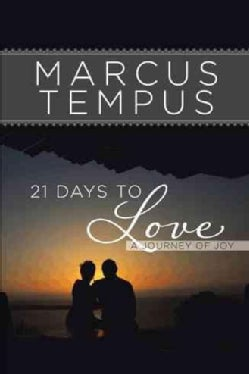 21 Days to Love: A Journey of Joy (Hardcover)