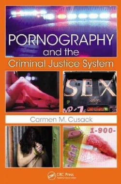 Pornography and the Criminal Justice System (Paperback)