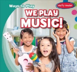 We Play Music! (Paperback)