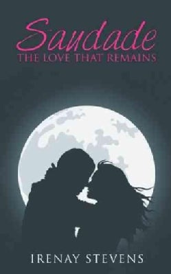 Saudade: The Love That Remains (Paperback)