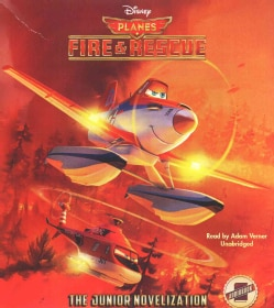 Planes Fire & Rescue: The Junior Novelization (CD-Audio)