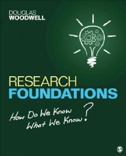 Research Foundations: How Do We Know What We Know? (Paperback)