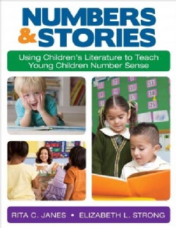 Numbers and Stories: Using Children's Literature to Teach Young Children Number Sense (Paperback)
