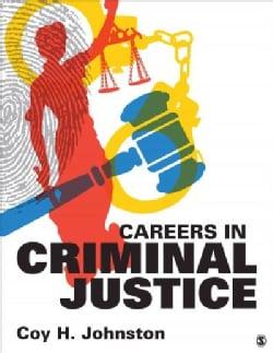 Careers in Criminal Justice (Paperback)
