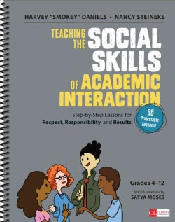 Teaching the Social Skills of Academic Interaction, Grades 4-12: Step-by-Step Lessons for Respect, Responsibility... (Paperback)