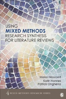 Using Mixed Methods Research Synthesis for Literature Reviews (Paperback)