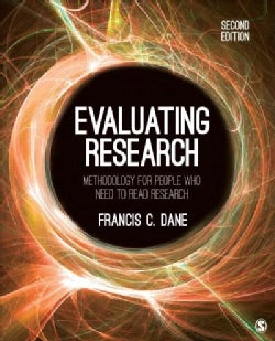 Evaluating Research: Methodology for People Who Need to Read Research (Paperback)