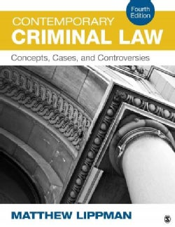 Contemporary Criminal Law: Concepts, Cases, and Controversies (Paperback)