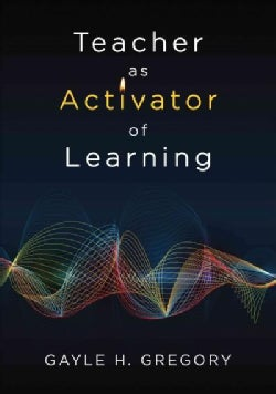 Teacher As Activator of Learning (Paperback)