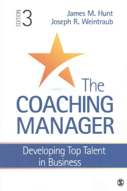 The Coaching Manager: Developing Top Talent in Business (Paperback)