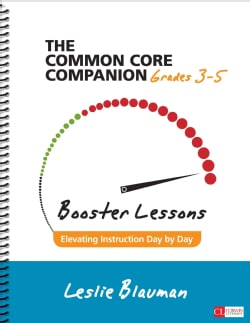 The Common Core Companion: Booster Lessons, Grades 3-5: Elevating Instruction Day by Day (Paperback)