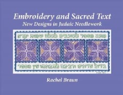 Embroidery and Sacred Text: New Designs in Judaic Needlework (Paperback)