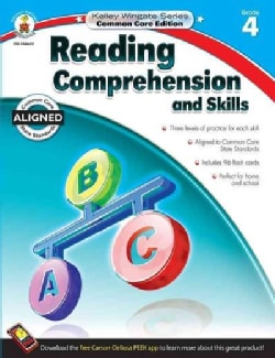 Reading Comprehension and Skills, Grade 4: Common Core State Standards Aligned