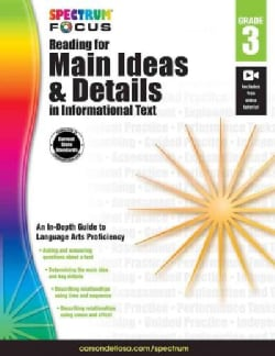 Spectrum Reading for Main Ideas and Details in Informational Text, Grade 3 (Paperback)