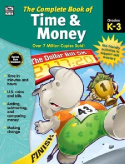 The Complete Book of Time & Money, Grades K - 3 (Paperback)