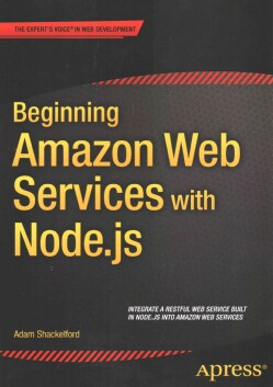 Beginning Amazon Web Services With Node.js (Paperback)
