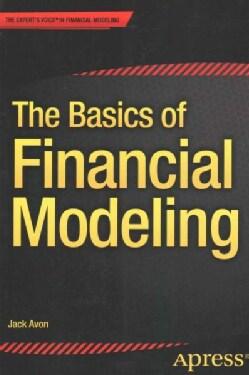 The Basics of Financial Modeling (Paperback)