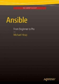 Ansible: From Beginner to Pro (Paperback)